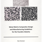 Metal Matrix Composites Design/Manufacturing Guidelines